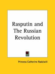 Cover of: Rasputin and The Russian Revolution | Princess Catherine Radziwill
