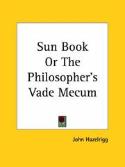 Cover of: Sun Book or The Philosopher's Vade Mecum | John Hazelrigg