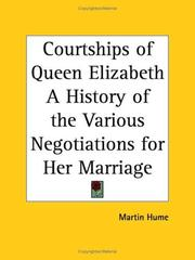 Cover of: Courtships of Queen Elizabeth | Martin Hume
