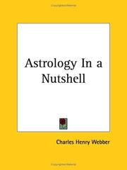 Cover of: Astrology In a Nutshell | Charles Henry Webber