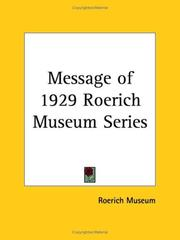 Cover of: Message of 1929 Roerich Museum Series | Museum Roerich Museum