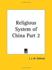 Cover of: Religious System of China, Part 2 | J. J. M., Ph.D. Degroot