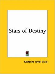 Cover of: Stars of Destiny | Katherine Taylor Craig