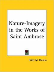 Cover of: Nature-Imagery in the Works of Saint Ambrose by Sister M. Theresa