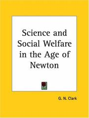 Cover of: Science and Social Welfare in the Age of Newton by George N. Clark