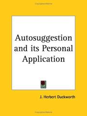 Cover of: Autosuggestion and its Personal Application | J. Herbert Duckworth