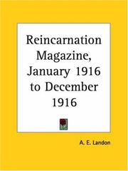 Cover of: Reincarnation Magazine, January 1916 to December 1916 | A. E. Landon