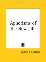 Cover of: Aphorisms of the New Life by William H. Holcombe