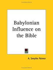 Cover of: Babylonian Influence on the Bible | A. Smythe Palmer