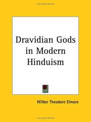 Cover of: Dravidian Gods in Modern Hinduism | Wilber Theodore Elmore