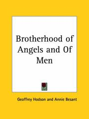 Cover of: The brotherhood of angels and of men | Geoffrey Hodson