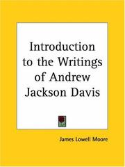 Cover of: Introduction to the Writings of Andrew Jackson Davis | James Lowell Moore