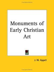 Cover of: Monuments of Early Christian Art | J. W. Appell