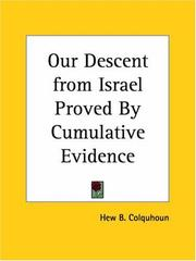 Cover of: Our Descent from Israel Proved By Cumulative Evidence | Hew B. Colquhoun