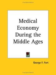 Cover of: Medical economy during the Middle Ages | George F. Fort