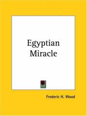 Cover of: Egyptian Miracle | Frederic H. Wood