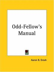 Cover of: Odd-Fellow's Manual | Aaron B. Grosh