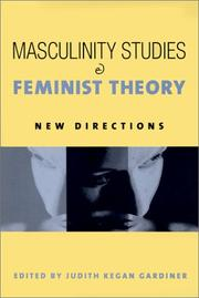 Cover of: Masculinity Studies and Feminist Theory by Judith Kegan Gardiner