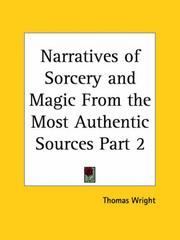 Cover of: Narratives of Sorcery and Magic From the Most Authentic Sources, Part 1 by Thomas Wright