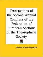 Cover of: Transactions of the Second Annual Congress of the Federation of European Sections of the Theosophical Society by Council of the Federation