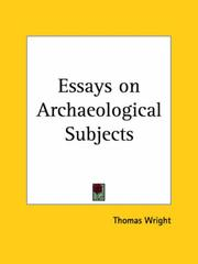 Cover of: Essays on Archaeological Subjects | Thomas Wright