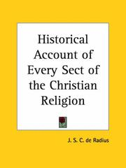 Cover of: Historical Account of Every Sect of the Christian Religion | J. S. C. De Radius