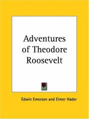 Cover of: Adventures of Theodore Roosevelt | Edwin Emerson