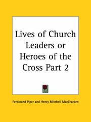 Cover of: Lives of Church Leaders or Heroes of the Cross, Part 2 | Henry Mitchell Maccracken