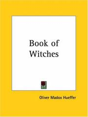 Cover of: The book of witches | Oliver Madox Hueffer