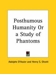 Cover of: Posthumous Humanity or a Study of Phantoms | Adolphe D'Assier