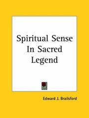 Cover of: Spiritual Sense In Sacred Legend | Edward J. Brailsford