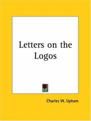 Cover of: Letters on the Logos | Charles W. Upham