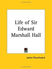 Cover of: The life of Sir Edward Marshall Hall | Edward Marjoribanks