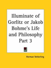 Cover of: Illuminate of Gorlitz or Jakob Bohme's Life and Philosophy, Part 2 | Herman Vetterling