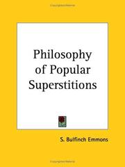 Cover of: Philosophy of Popular Superstitions | Samuel Bulfinch Emmons
