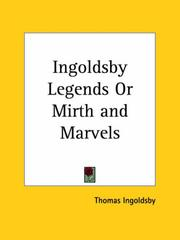 Cover of: Ingoldsby Legends or Mirth and Marvels | Thomas Ingoldsby