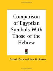 Cover of: Comparison of Egyptian Symbols with Those of the Hebrew by Frederic Portal