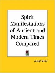 Cover of: Spirit Manifestations of Ancient and Modern Times Compared by Joseph Beals