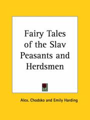 Cover of: Fairy Tales of the Slav Peasants and Herdsmen | Alex Chodsko