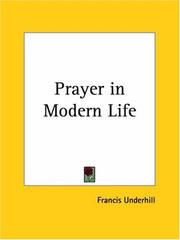 Cover of: Prayer in Modern Life | Francis Underhill