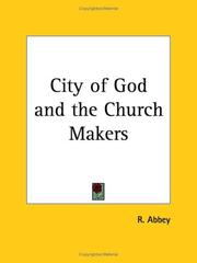 Cover of: City of God and the Church Makers | R. Abbey