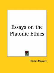 Cover of: Essays on the Platonic Ethics | Thomas Maguire
