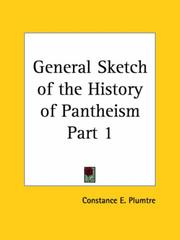Cover of: General Sketch of the History of Pantheism, Part 1 | Constance E. Plumtre