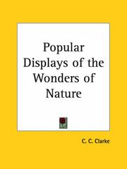 Cover of: Popular Displays of the Wonders of Nature | C. C. Clarke