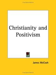 Cover of: Christianity And Positivism by James McCosh