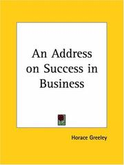 Cover of: An Address on Success in Business | Horace Greeley