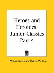 Cover of: Heroes and Heroines | Charles W. Eliot