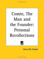 Cover of: Comte, the man and the founder | Henry Dix Hutton