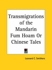 Cover of: Transmigrations of the Mandarin Fum Hoam or Chinese Tales | Leonard C. Smithers