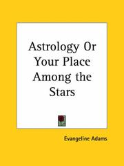 Cover of: Astrology or Your Place Among the Stars by Evangeline Adams